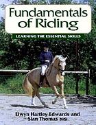 Fundamentals of riding : learning the essential skills