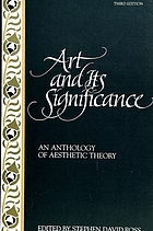 Art and its significance : an anthology of aesthetic theory