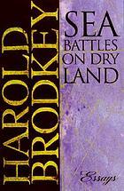 Sea battles on dry land : essays