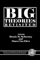 Big theories revisited