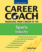 Career coach : managing your career in the sports industry
