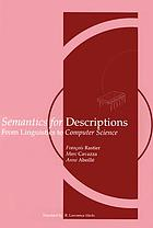 Semantics for descriptions : from linguistics to computer science