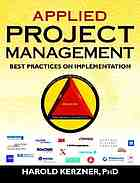 Applied project management : best practices on implementation