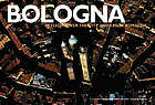 Bologna : in flight over the city and Emilia Romagna