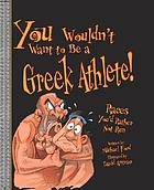You wouldn't want to be a Greek athlete! : races you'd rather not run