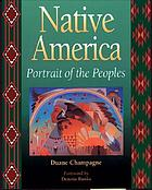Native America : portrait of the peoples