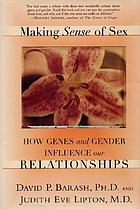 Making sense of sex how genes and gender influence our relationships