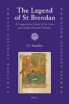 The legend of St. Brendan a comparative study of the Latin and Anglo-Norman versions