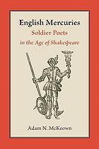 English mercuries : soldier poets in the age of Shakespeare
