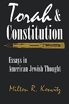 Torah and Constitution : essays in American Jewish thought