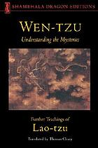 Wen-tzu : understanding the mysteries