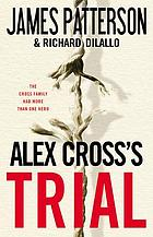 Alex Cross's Trial Book 15