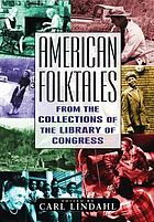 American folktales : from the collections of the Library of Congress