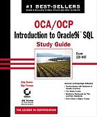 OCA/OCP introduction to Oracle9i SQL study guide