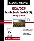 OCA/OCP: Introduction to Oracle9i SQL Study Guide Exam 1Z0-007