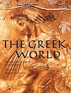 The Greek world : classical, Byzantine, and modern