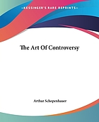The art of controversy : and other posthumous papers