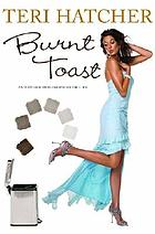 Burnt toast and other philosophies of life : And Other Philosophies of Life