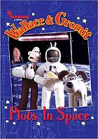 Wallace & Gromit : plots in space