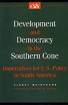 Development and democracy in the southern cone : imperatives for U.S. policy in South America