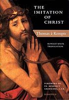 The imitation of Christ : the first English translation of the 'Imitatio Christi'