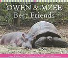 Owen & Mzee : best friends