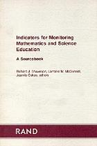 Indicators for monitoring mathematics and science education : a sourcebook