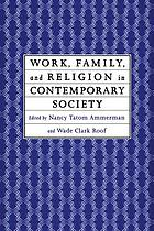 Work, family, and religion in contemporary society