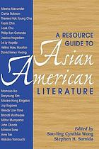 A resoruce guide to Asian American literature