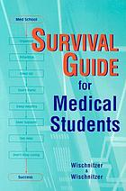 Survival guide for medical students