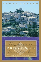 The magic of Provence : pleasures of southern France