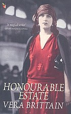 Honourable estate; a novel of transition