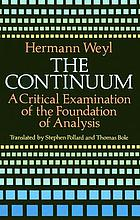 The continuum : a critical examination of the foundation of analysis