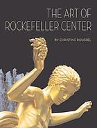 The art of Rockefeller Center
