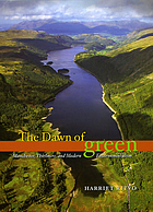 The dawn of green : Manchester, Thirlmere, and modern environmentalism