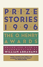 Prize stories 1996 : the O. Henry awards