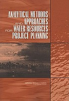 Analytical methods and approaches for water resources project planning