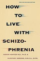 How to live with schizophrenia