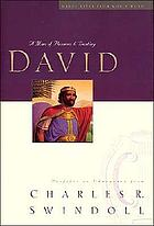 David : a man of passion & destiny : profiles in character