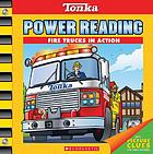 Tonka power reading : fire trucks in action