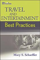 Travel and entertainment best practices