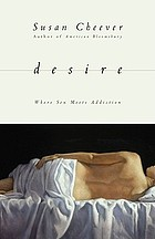 Desire : where sex meets addiction