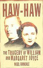 Haw-Haw : the tragedy of William & Margaret Joyce