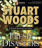 Fresh disasters : a Stone Barrington novel