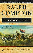 Ralph Compton's : clarion's call
