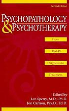 Psychopathology and psychotherapy : from DSM-IV diagnosis to treatment