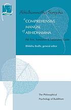 A comprehensive manual of Abhidhamma the Abhidhammattha sangaha of Ācariya Anuruddha