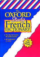 The Oxford study French dictionary