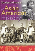Student almanac of Asian American history