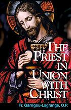 The priest in union with Christ